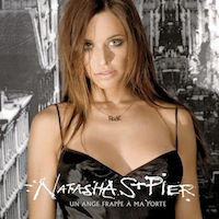 Natasha St-Pier - Un ange frappe à ma porte (Single)